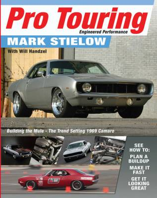 SDPC - Pro Touring Engineered Performance: Building the Mule Reference Book by Mark Stielow